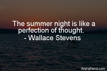 Summer The Summer Night Is Like