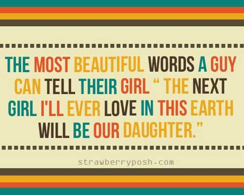 The Most Beautiful Words A Guy Can Tell Their Girl The Next Girl I