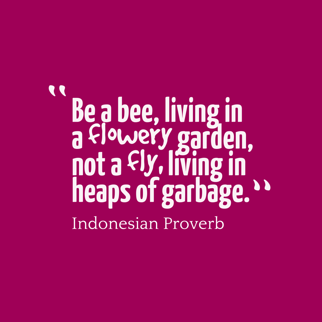 Indonesian Proverb About Life