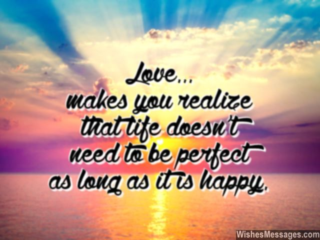 Beautiful Quote About Love Life Happy And Perfect