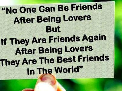 After Being Lovers But If They Are Friends Again After Being Lovers They Are The Best Friends In The World