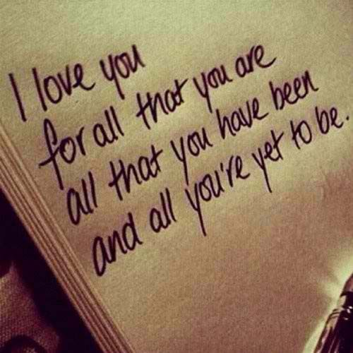 Best Love Quotes I Love You For All That You Are