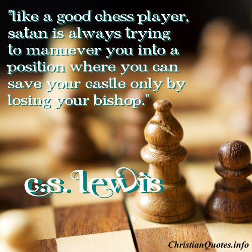 C S Lewis Quote Chess Player