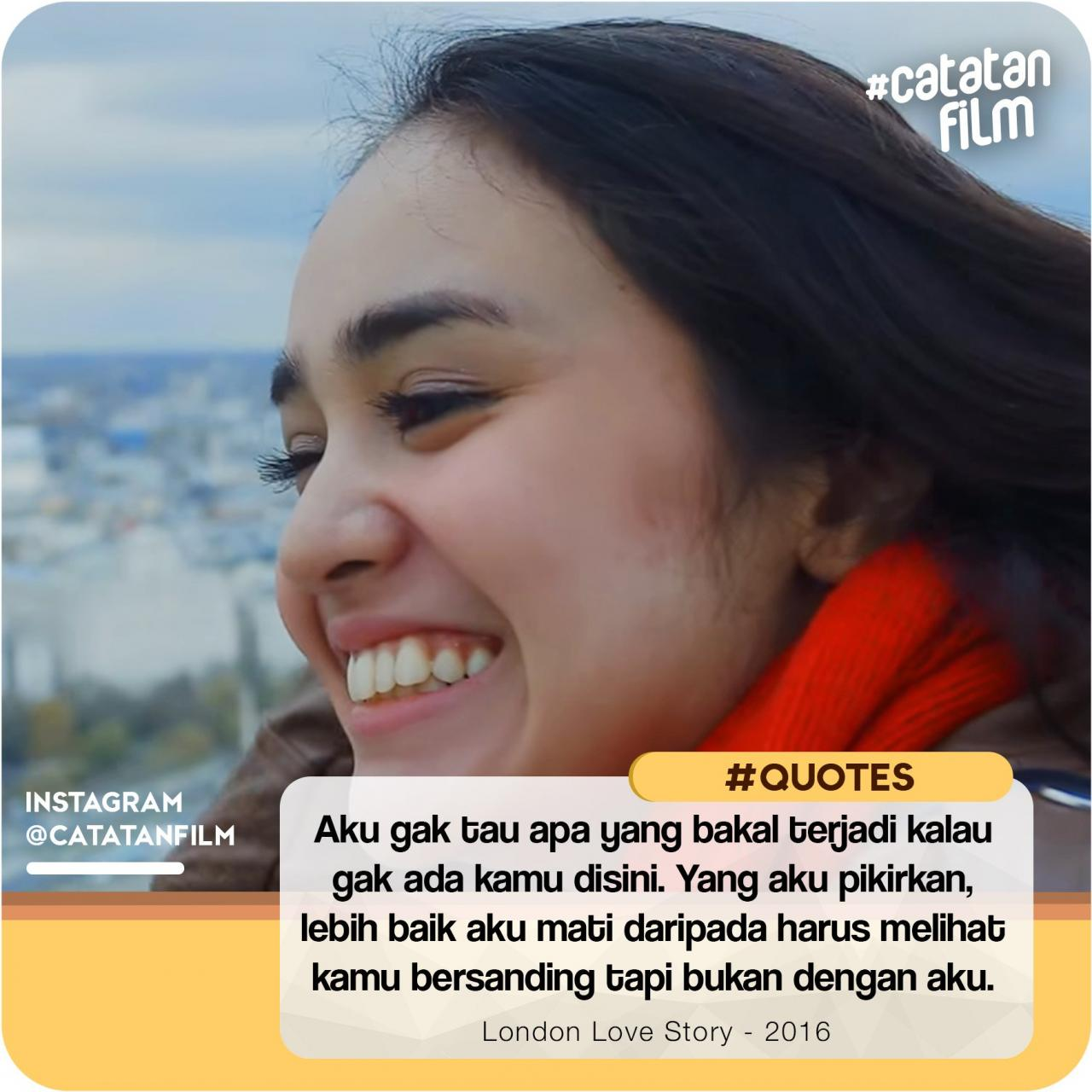 Quotes Film London Love Story Indonesia | Hover Me