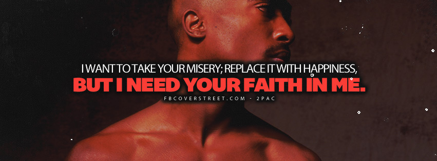 I Need Your Faith In Me Pac Quote Lyrics Cover