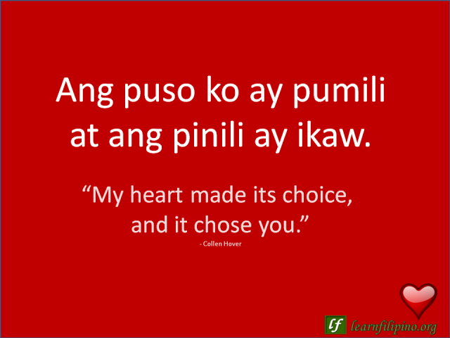 English To Tagalog Love Quotemy Heart Made Its Choice And It Chose
