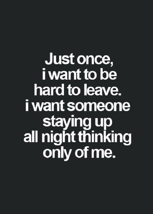 Good Life Quote About Love Sayings Just Once I Want To Be Love Quotes