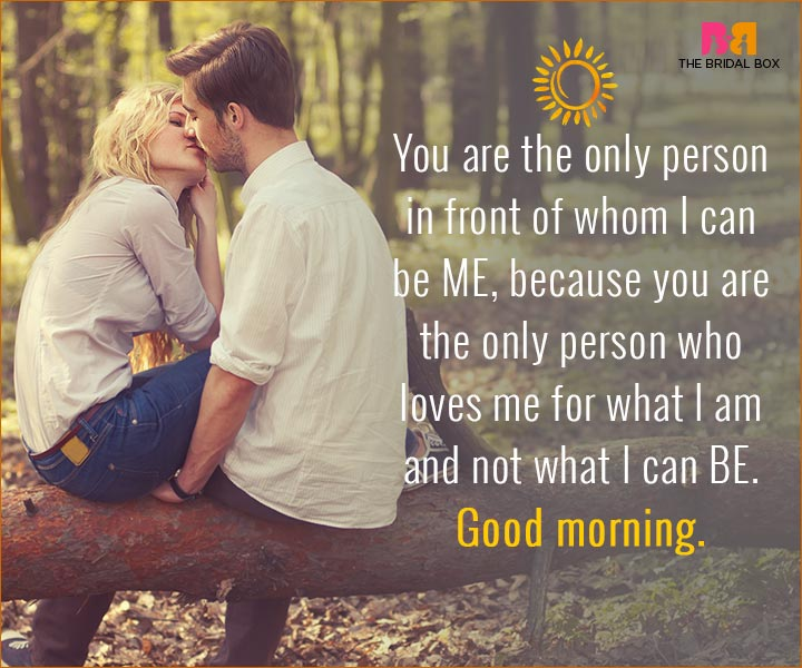 Good Morning Love Quotes For Husband The Only Person