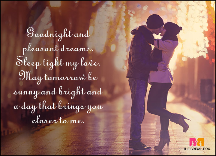 Good Night Love Quotes A Day That Brings You Closer To Me