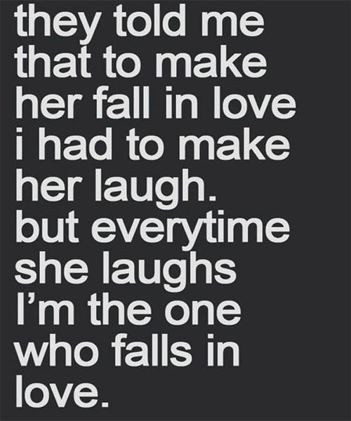 I Had To Make Her Laugh Love Quotes
