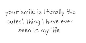 Smile Because Quotes I Love Your Smile Quotes