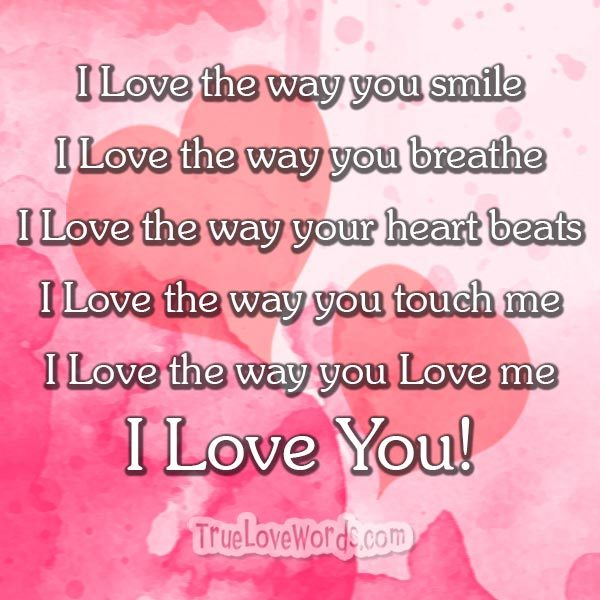 I Love The Way You Love Me Love Messages For Girlfriend
