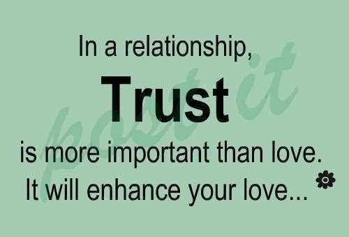 In A Relationship Trust Is More Important Than Love It Will Enhance Your Love