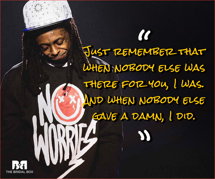 Lil Wayne Love Quotes Just Remember