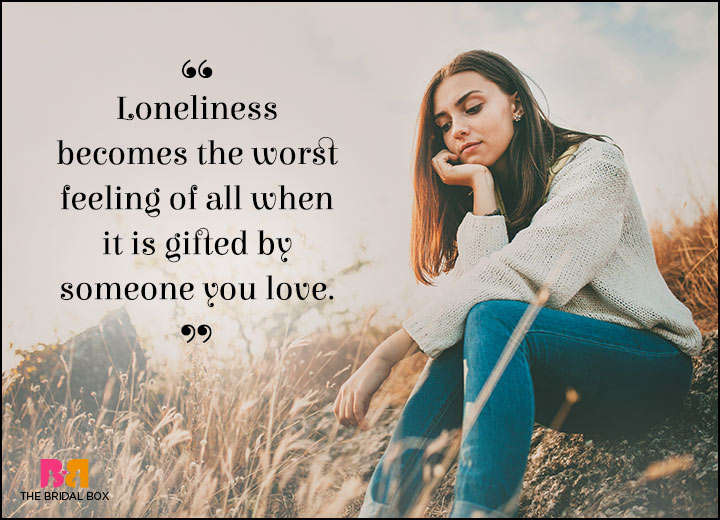 Lonely Love Quotes My Lovers Gift
