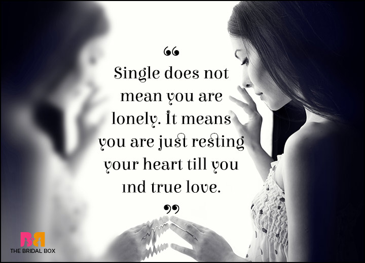 Lonely Love Quotes Find True Love