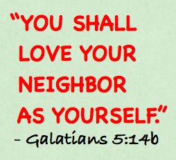 Bible Verses That Show That Fellowship Shows Our Love Love Your Neighbor As Yourself