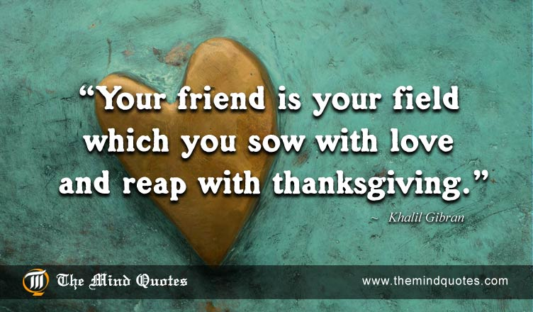 Khalil Gi N Quotes On Love And Friendship