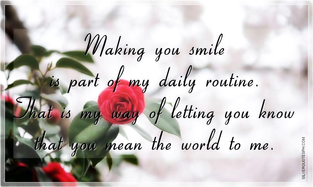 Making You Smile Love Quotes