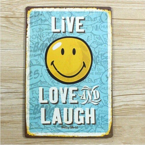 Metal Tin Sign Art Funny Happy Quote Message Smiley Face Live Love Laugh Xcm
