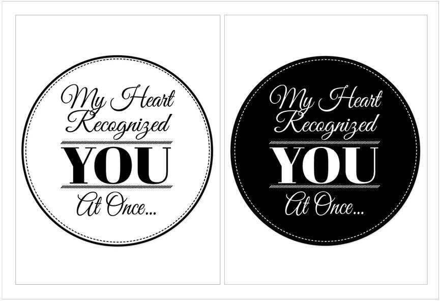 Free Romantic Printable Wall Art Quote Download My Heart Recognized You At Once