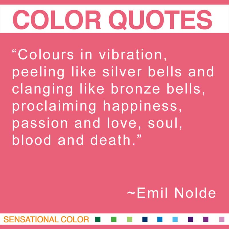 Quotes About Color Colours In Vi Tionling Like Silver Bells And Clanging Like