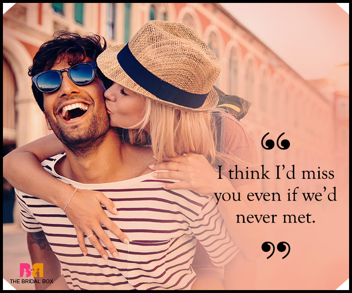 One Liner Love Quotes For Him Even If We Never Met