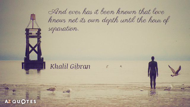 Khalil Gi N Quote And Ever Has It Been Known That Love Knows Not Its Own