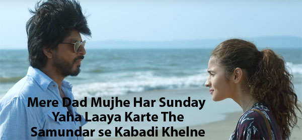 Dear Zindagi Teaser These  Dialogues From Shah Rukh Khan And Alia Bhatts Should