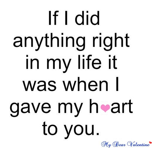 Sweet Love Quotes If I Did Anything Right