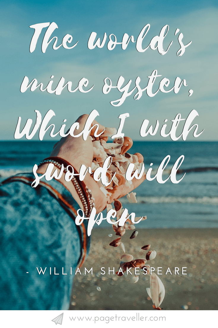 The Worlds Mine Oyster William Shakespeare Quote From The Merry Wives Of Windsor