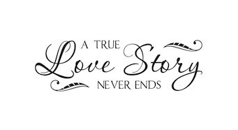 Wall Sticker A True Love Story Never End Vinyl Lettering Decor Family Wedding Sticker