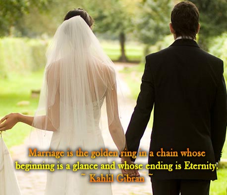 Readmore Short I Love You Quotes For Him Marriage Is The Golden Ring In A Chain Whose Beginning Is A Glance And Whose Ending Is Eternity Kahlil Gi N