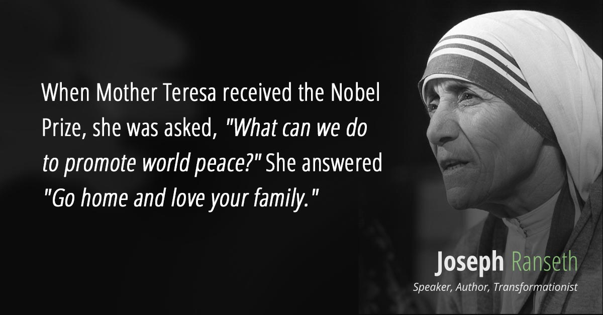 Love Your Family When Mother Teresa Received Theel Prize