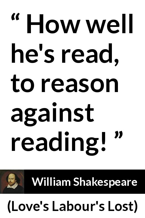 William Shakespeare Quote About Reason From Loves Labours Lost  How Well Hes