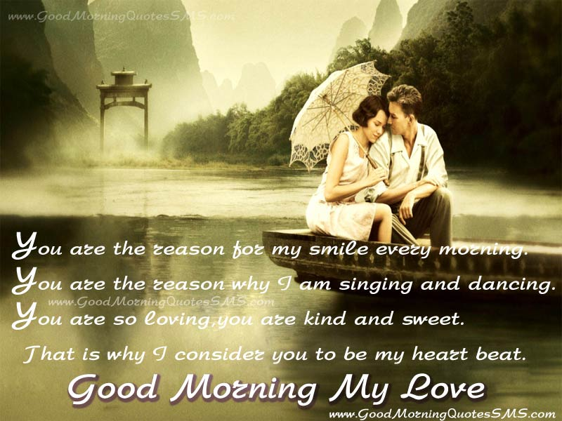 You Are The Reason Of My Smile At Every Morning Best Good Morning My Love Quotes