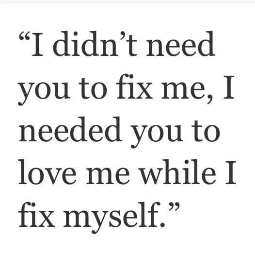 Love Me Ill Fix Myself Quotes And Sayings