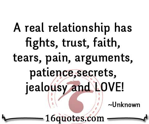 Onlinedating Relationshipquote By Unknown A Real Relationship Has Fights Trust Faith