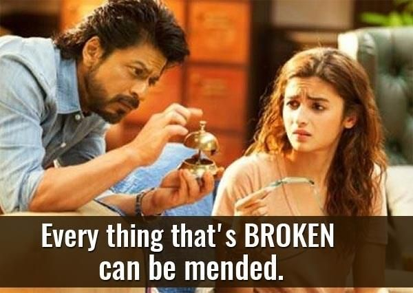 Life Lessons In Shah Rukh Khan And Alia Bhatts Dear Zindagi That You Would Be A Fool Not To Follow Words Pinterest Life Lessons Bollywood And