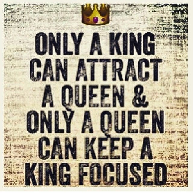 He Tells Me Im His Queen All The Time And That I  C B King Queen Quotesreal