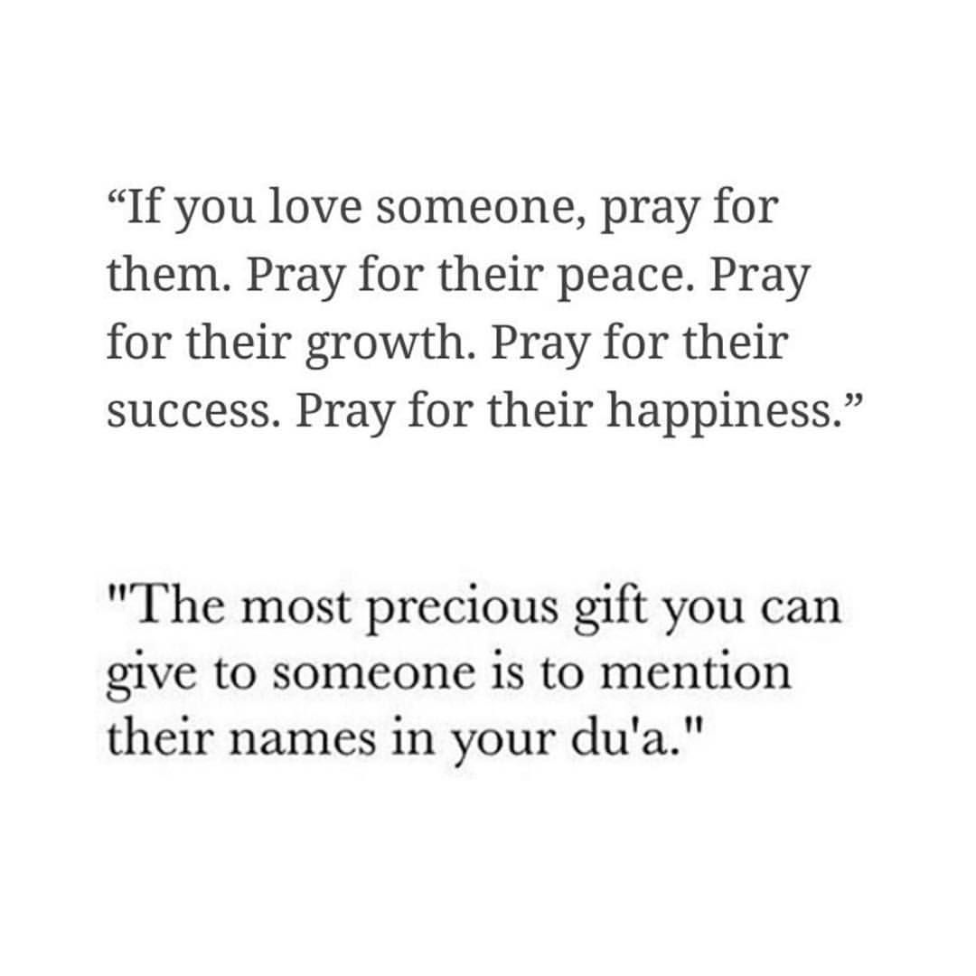 Pray For The Ones You Love Allah Quotesquran