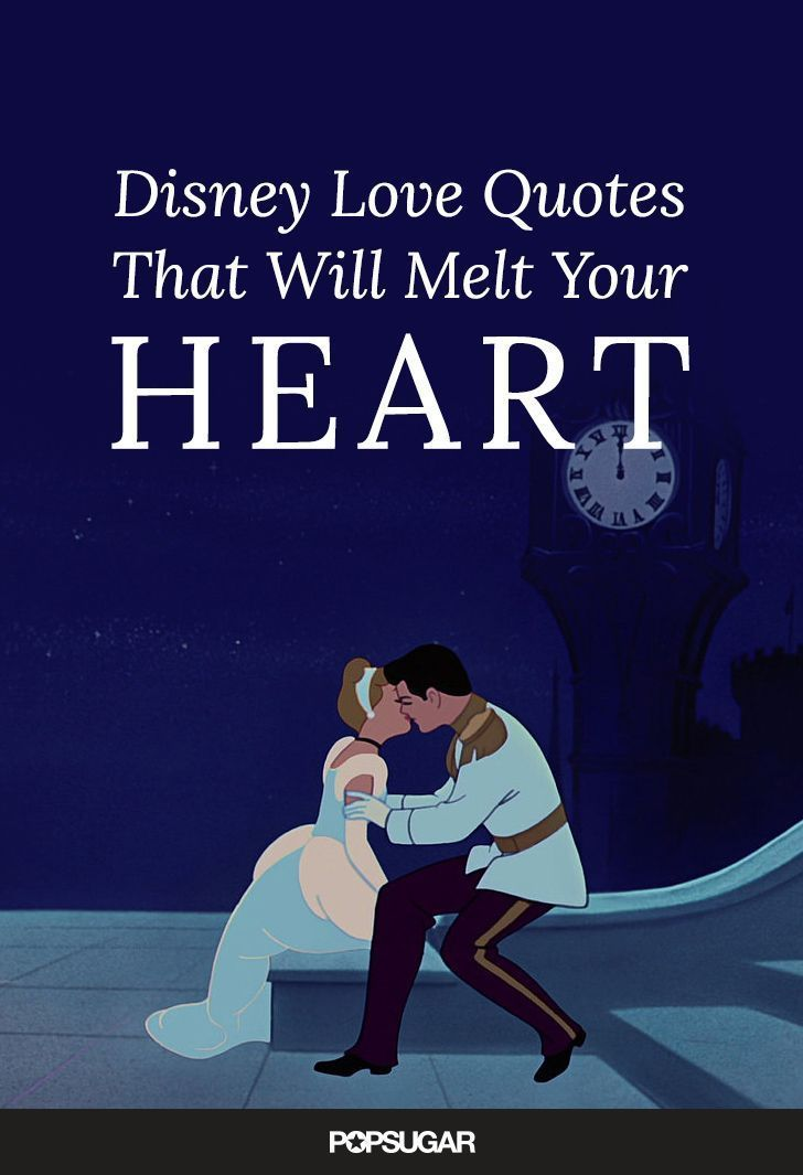 Disney Quotes That Will Make Your Heart Melt