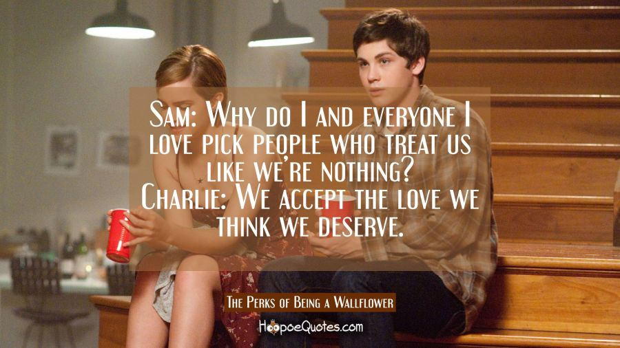 Sam Why Do I And Everyone I Love Pick People Who Treat Us Like We