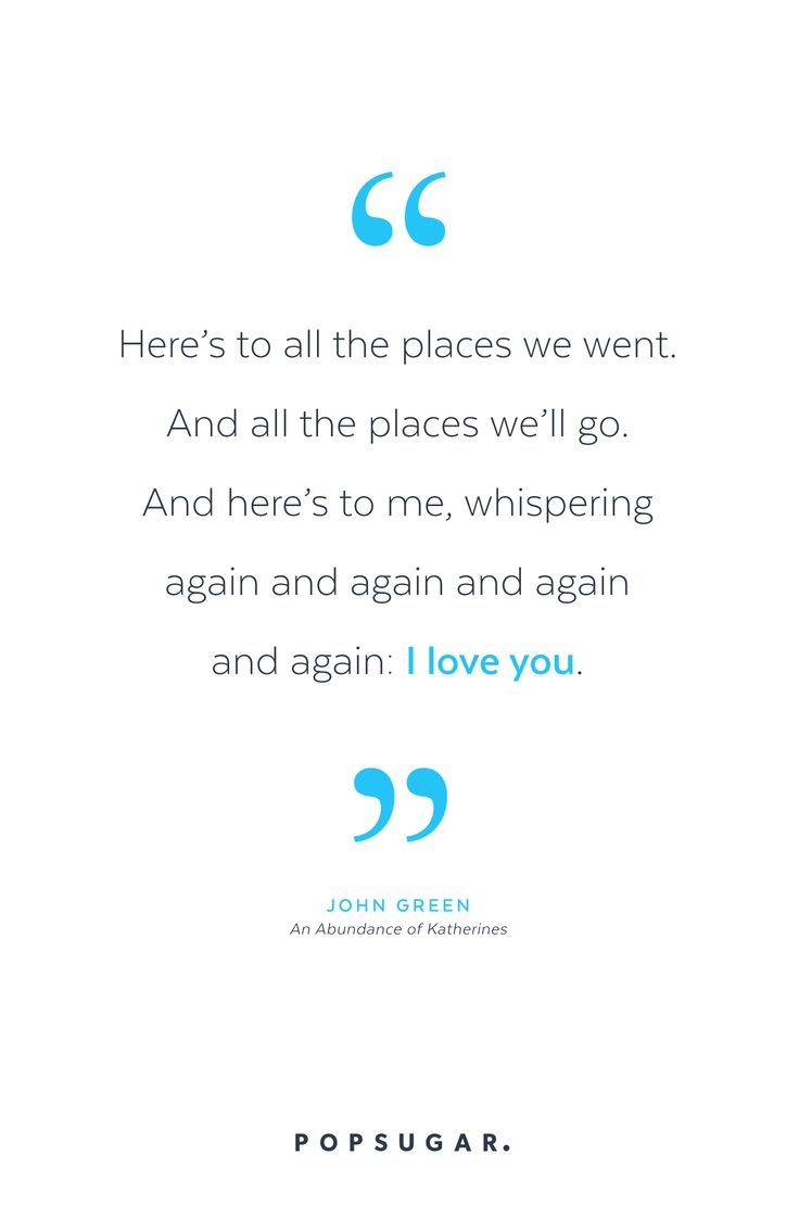 Romantic John Green Quotes That Will Shred Your Soul To Bits