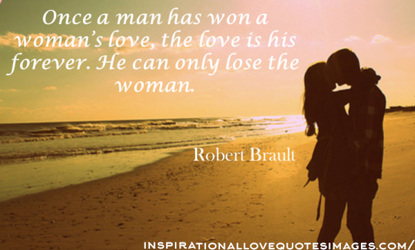 Amazing Once A Man Morning Love Quotes Has Robertult Words Remember This Beautiful View Shocking