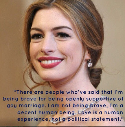 Anne Hathaway Quote Marriage Equality