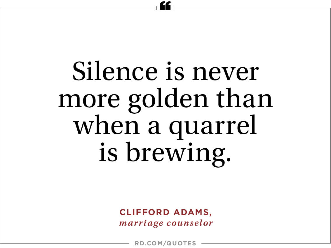 Silence Is Never More Golden Than When A Quarrel Is Brewing Clifford Adams Marriage Counselor