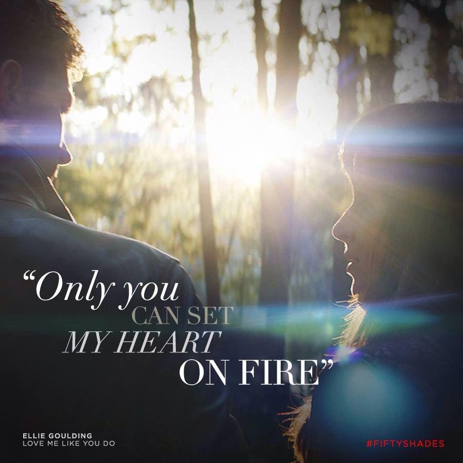 Fifty Shades Lyrics Ellie Goulding Love Me Like You Do