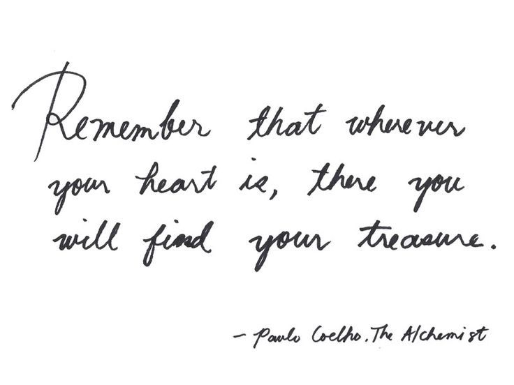 The Alchemist Quote Paulo Coelho My Favorite Line From The Book