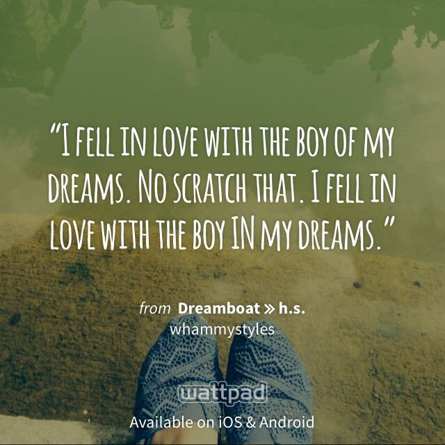 Dreamboat  E  Ab H S Wattpad Quotesamazing